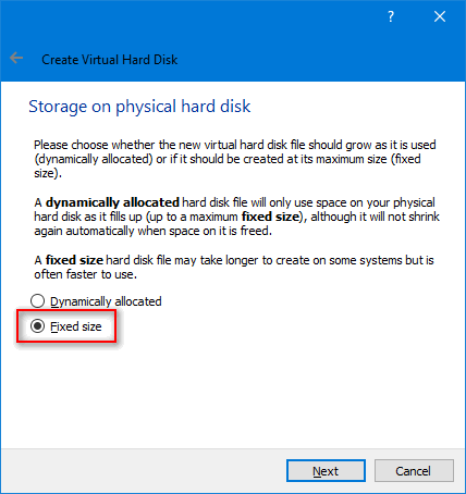 windows 10 slow virtualbox: fixed-size disk
