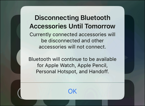 Disconnecting Bluetooth Accessories Until Tomorrow