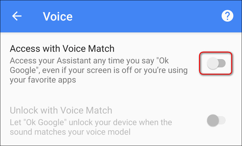 disable Access with voice match to save battery