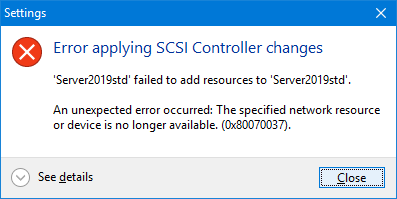 ERROR Applying SCSI controller changes Hyper-V
