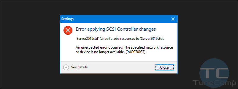 fix virtual machine not starting Error Applying SCSI controller changes Hyper-V